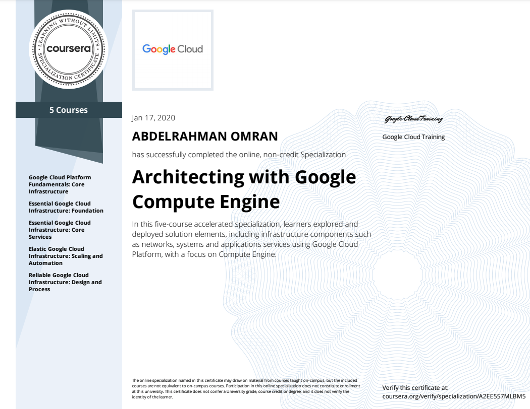 Architecting with Google Compute Engine Specialization - Abdelrahman Omran Certificate - A2EE557MLBM5