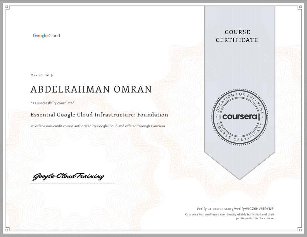 Essential Google Cloud Infrastructure - Foundation - Abdelrahman Omran Certificate - WGZ6HV6E9YNZ