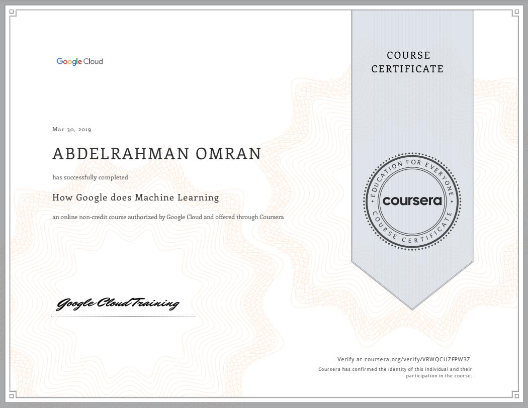 How Google does Machine Learning - Abdelrahman Omran Certificate - VRWQCUZFPW3Z