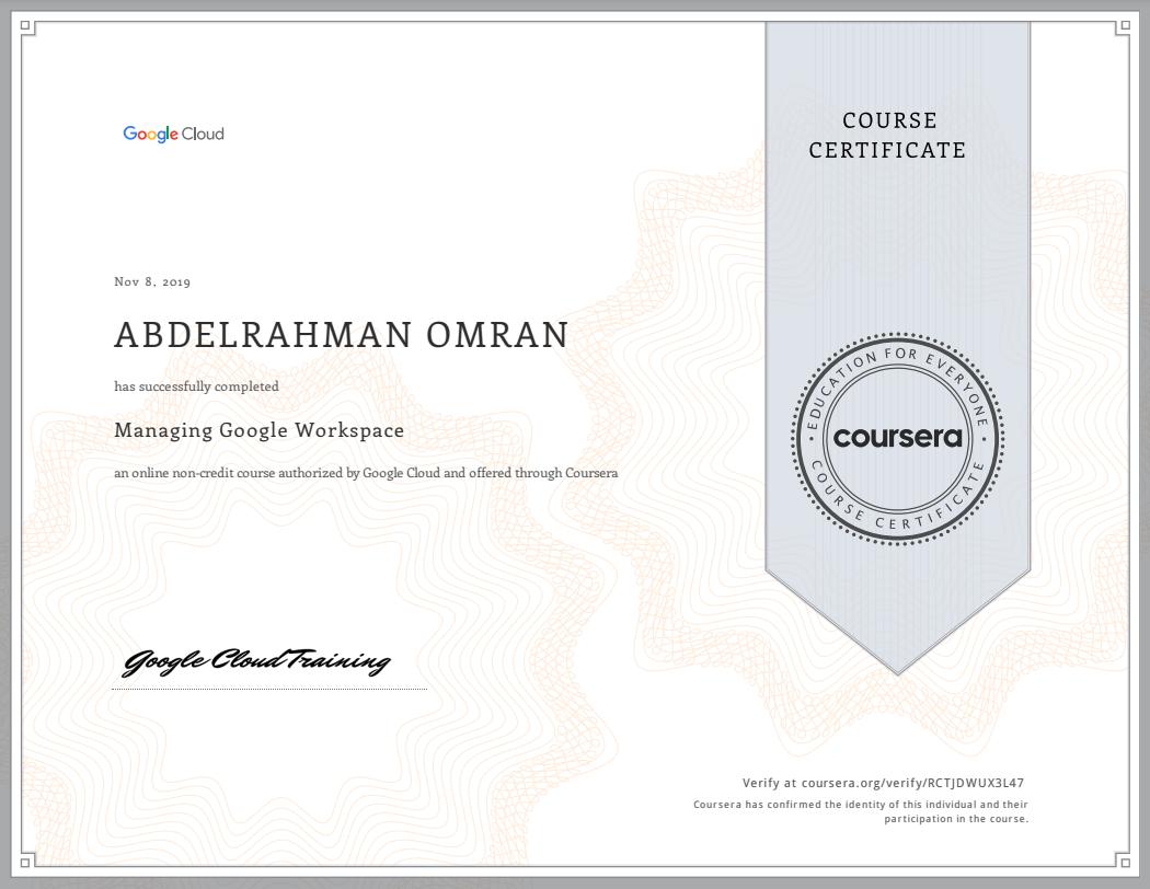 Managing Google Workspace - Abdelrahman Omran Certificate - RCTJDWUX3L47