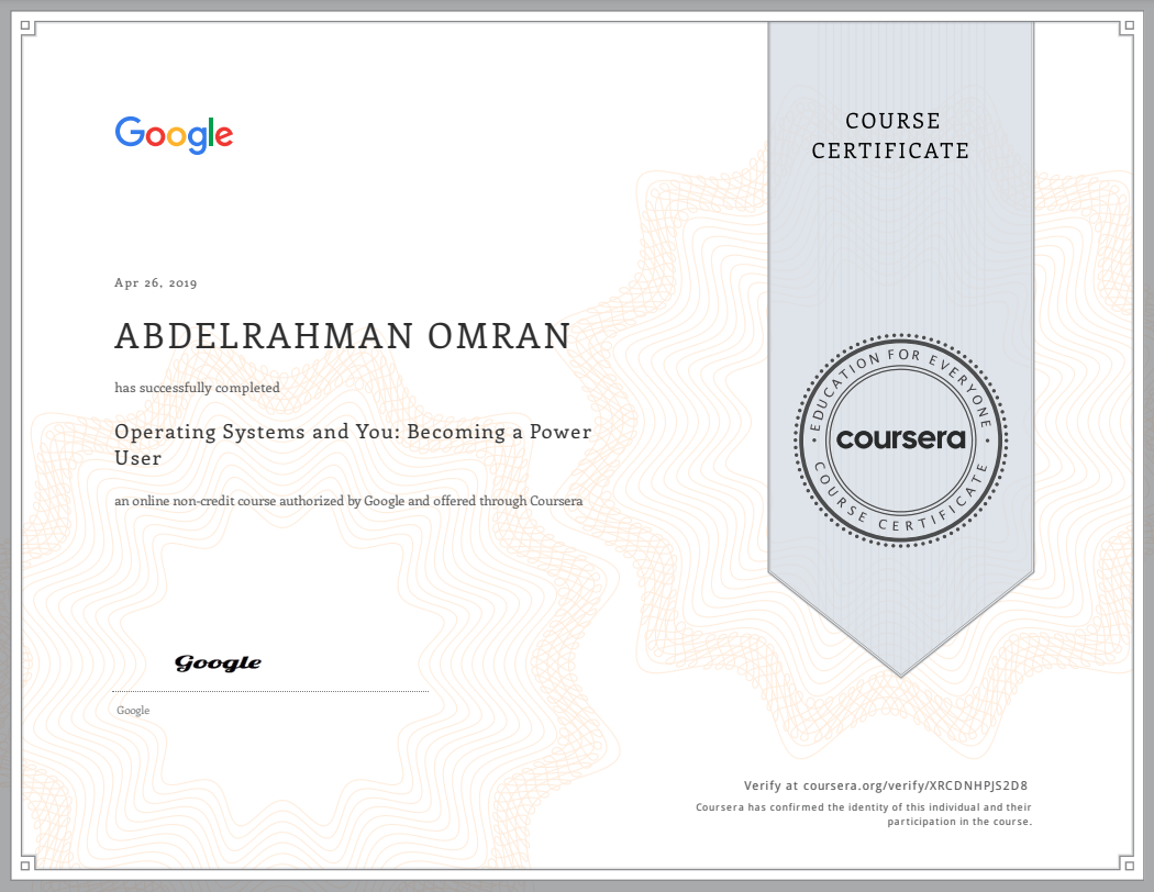 Operating Systems and You - Becoming a Power User - Abdelrahman Omran Certificate - XRCDNHPJS2D8