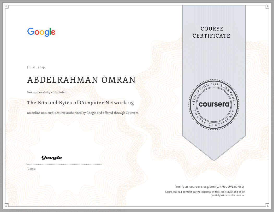 The Bits and Bytes of Computer Networking - Abdelrahman Omran Certificate - K7UUUVL8DNSQ